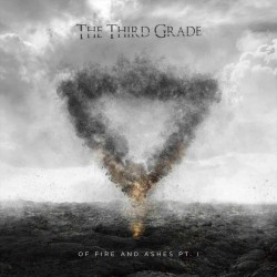 """The Third Grade - """"Of Fire and Ashes Pt.1"""" CD"""